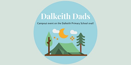 Dads & Kids Camp Out on Dalkeith Primary School Oval tickets
