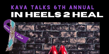 KAVA Talks Heels 2 Heal  1 mile Domestic Violence Walk in High Heels 2021 tickets