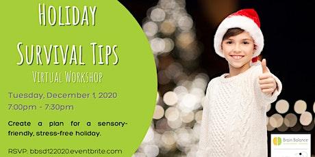Holiday Survival Tips: Sensory-Friendly & Stress-Free tickets