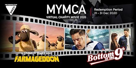 MYMCA Virtual Charity Movie tickets