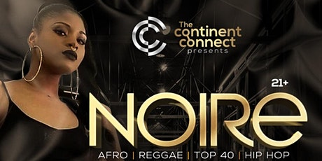 The Continent Connect Presents: NOIRE tickets