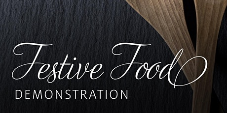Festive Food Demonstration tickets