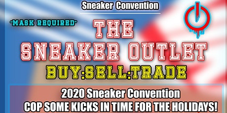PreSale Sneaker Convention BUY-SELL-TRADE tickets
