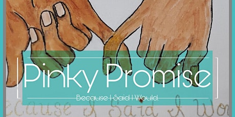 Pinky Promise....Because I Said So Paint Night!! tickets