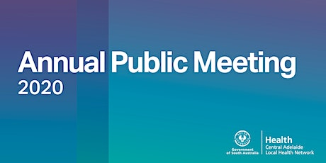 Central Adelaide LHN's 2020 Annual Public Meeting tickets