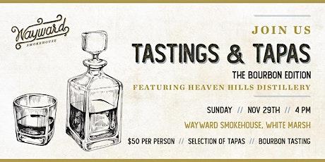 Tasting & Tapas: The Bourbon Edition tickets