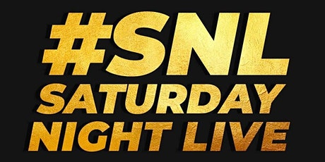SATURDAY NIGHT LIVE tickets