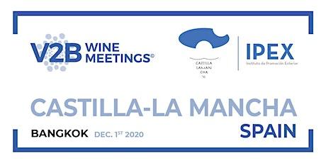 Castilla-La Mancha V2B Wine Meetings - Bangkok 2020 tickets