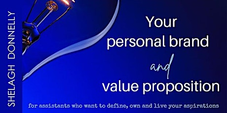 Your Personal Brand and Value Proposition, with Shelagh Donnelly tickets