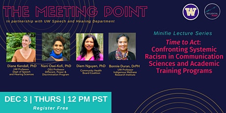 Confronting Systemic Racism in Communication Sciences and Academia tickets
