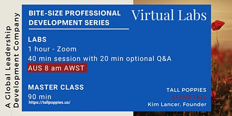 TALL POPPIES - KIM LANCER | Bite-Size Professional Virtual Labs - AUSTRALIA tickets