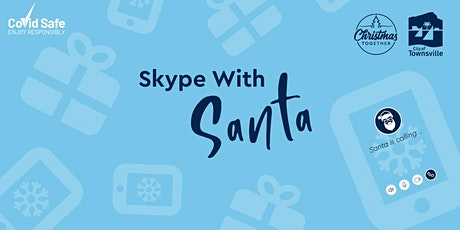 2020 - Skype with Santa - Registrations tickets