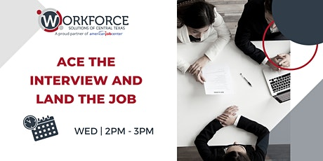 Ace the Interview and Land the Job tickets