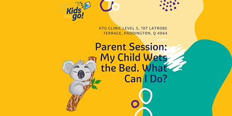 My Child Wets the Bed: What can I do? tickets