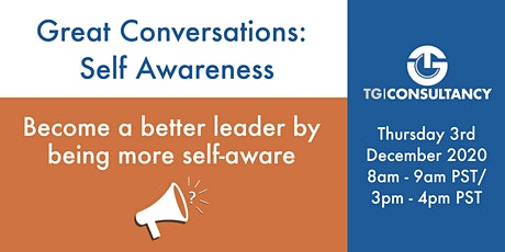 Great Conversations: Self Awareness tickets
