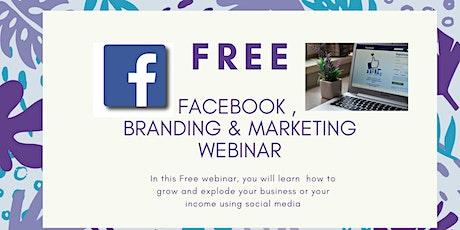 FREE Facebook, Branding and Marketing Webinar tickets