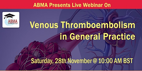 Venous Thromboembolism in General Practice tickets