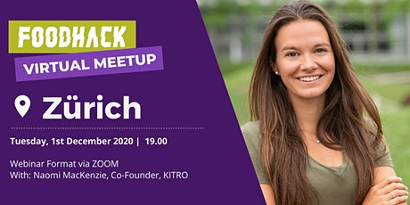 Virtual Meetup by FoodHack Zurich about Food waste with KITRO tickets