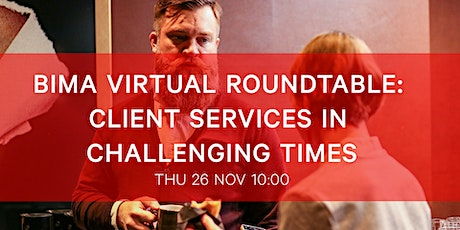BIMA Virtual Roundtable | Client Services in Challenging Times tickets