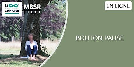 EN LIGNE - Le Bouton Pause billets