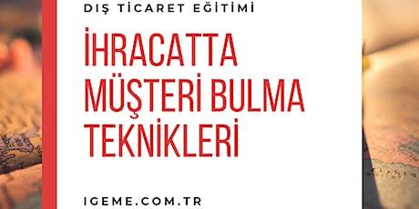 Ticari İstihbarat ve Müşteri Bulma Teknikleri ÜCRETLİ -İSTANBUL- İGEME tickets