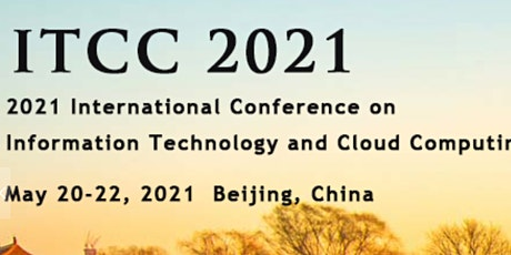 2021 International Conference on Information Technology and Cloud Computing tickets