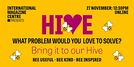 Hive - What problem would you love to solve? tickets