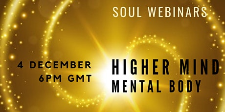 Higher Mind and Mental Body tickets