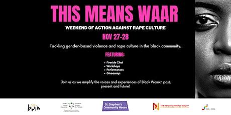 This Mean WAAR: Weekend Against Rape Culture tickets