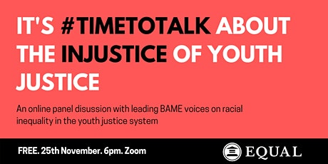 It's #TimeToTalk: The Injustice of Youth Justice | A Panel Discussion. tickets