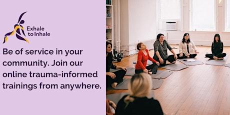 Trauma Informed Yoga Training Online tickets