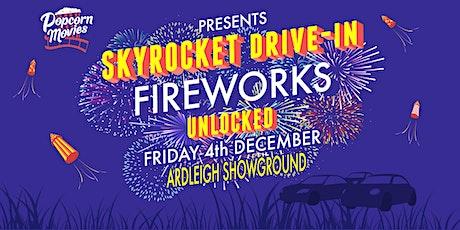 Skyrocket Drive-in Fireworks Unlocked - Friday tickets