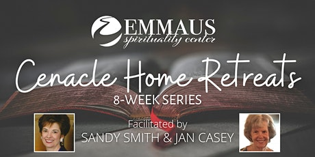 Cenacle Home Retreats - 8 Week Series tickets