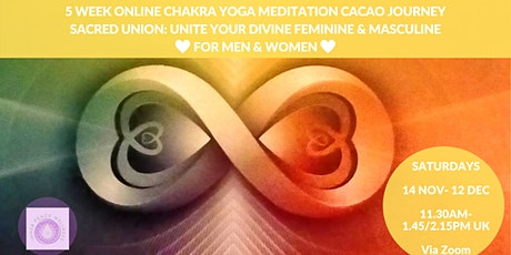 5 Week Yoga Meditation Cacao  Course: Unite the Divine Feminine & Masculine tickets