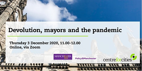 Devolution, mayors and the pandemic tickets
