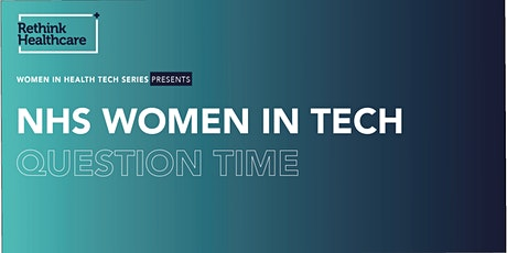 NHS Women in Tech Question Time tickets