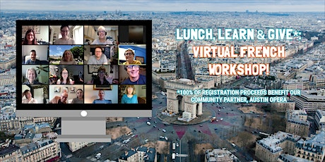 Lunch, Learn, & Give! Virtual French Workshop tickets