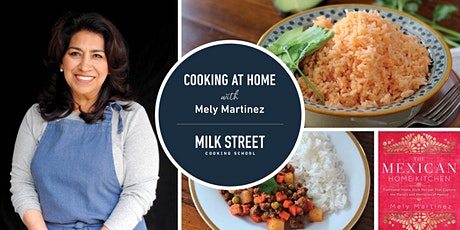 Cooking at Home with Mely Martínez: Picadillo and Mexican Red Rice tickets