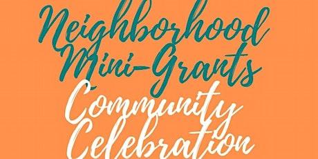 Neighborhood Mini-Grants Virtual Community Celebration! tickets