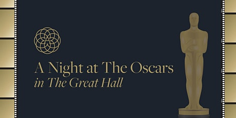 A Night at The Oscars in The Great Hall tickets