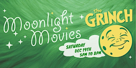 Moonlight Movies ft. The Grinch tickets