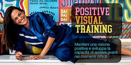 Positive Visual Training biglietti