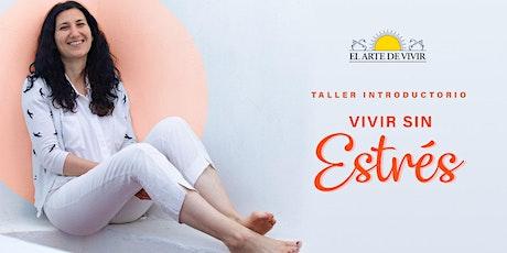 Taller Online - Una Introducción al Curso de El Arte de Vivir en CABA boletos