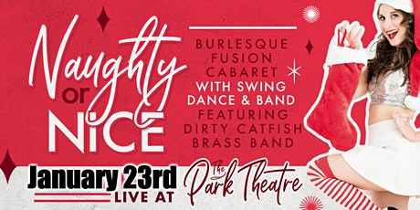 Naughty or Nice - Burlesque Fusion Cabaret with Dirty Catfish Brass Band tickets