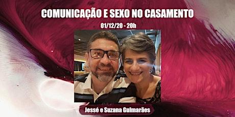 COMUNICAÇÃO E SEXO NO CASAMENTO ingressos