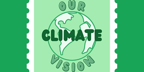 Our Climate Vision: From Experience to Action tickets