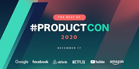 The Best of ProductCon 2020: The Product Management Conference tickets