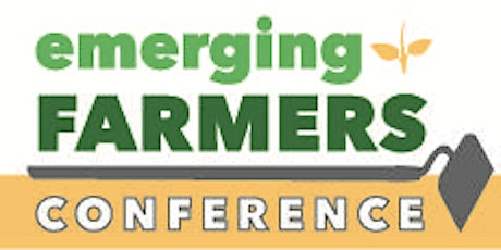 16th Annual Emerging Farmers Conference tickets