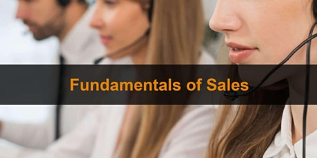 Fundamentals Of Sales - ONLINE tickets