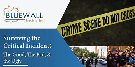 Surviving the Critical Incident: The Good, the Bad, & the Ugly tickets